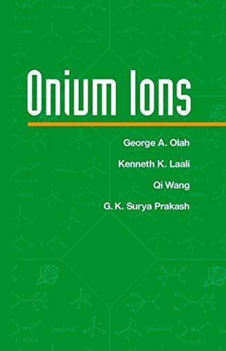 Onium Ions: George A. Olah,