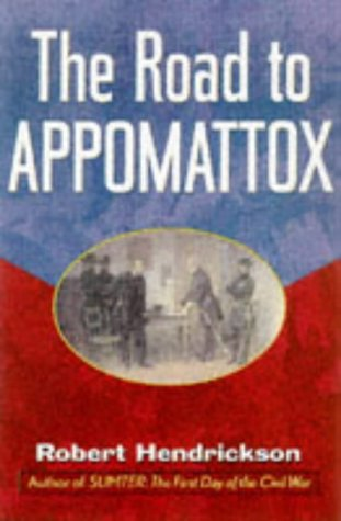 The Road to Appomattox