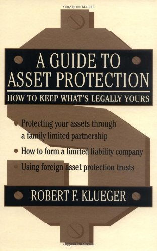 9780471148869: A Guide to Asset Protection: How to Keep What's Legally Yours