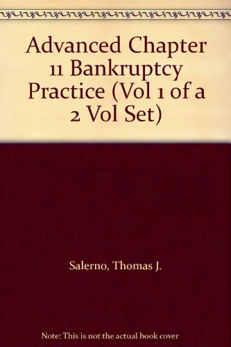 9780471148982: Advanced Chapter 11 Bankruptcy Practice (Vol 1 of A 2 Vol Set)