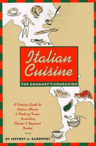 9780471149095: Italian Cuisine: The Gourmet's Companion