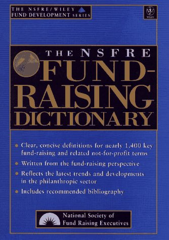 9780471149163: The NSFRE Fund-Raising Dictionary (The AFP/Wiley Fund Development Series)