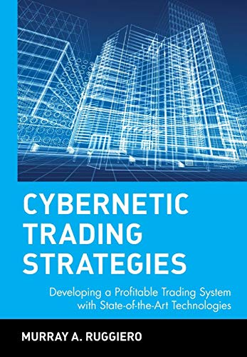 9780471149200: Cybernetic Trading Strategies: Developing a Profitable Trading System with State-of-the-Art Technologies