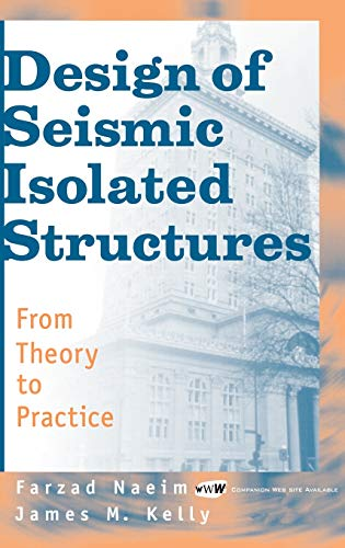 9780471149217: Design of Seismic Isolated Structures: From Theory to Practice