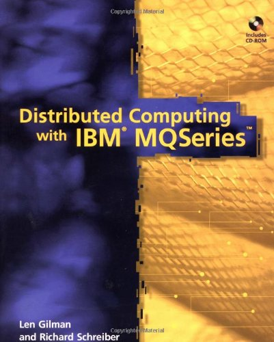 9780471149347: Distributed Computing with IBM? MQSeries