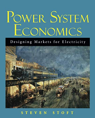 9780471150404: Power System Economics: Designing Markets for Electricity
