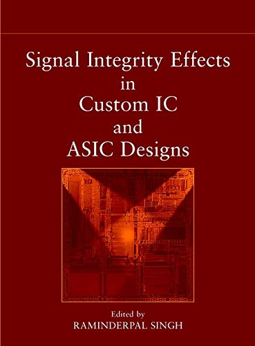 9780471150428: Signal Integrity Effects in Custom IC and ASIC Designs