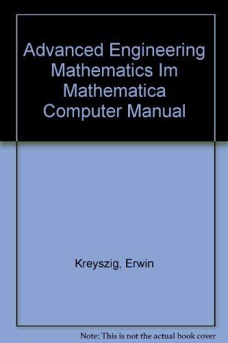 9780471150527: Advanced Engineering Mathematics Im Mathematica Computer Manual