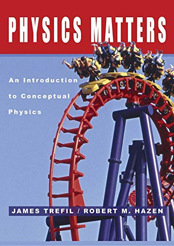 9780471150589: Physics Matters: An Introduction to Conceptual Physics