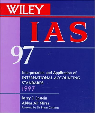 9780471152088: I A S 97: Interpretation and Application of International Accounting Standards 1997
