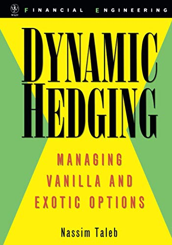 9780471152804: Dynamic Hedging: Managing Vanilla and Exotic Options