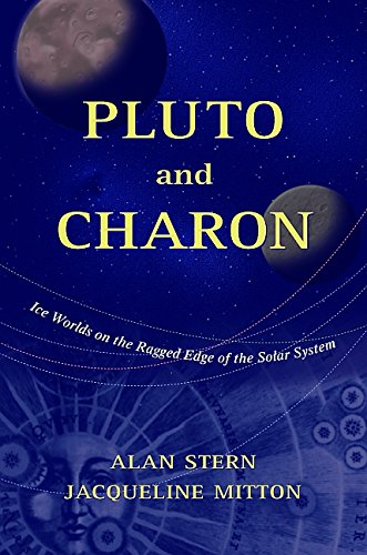 Pluto and Charon: Ice Worlds on the Ragged Edge of the Solar System