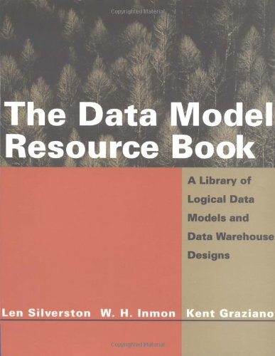 The Data Model Resource Book: A Library: Len Silverston, William