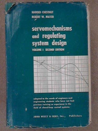 9780471153788: Servomechanisms and Regulating System Design - Volume 1 .