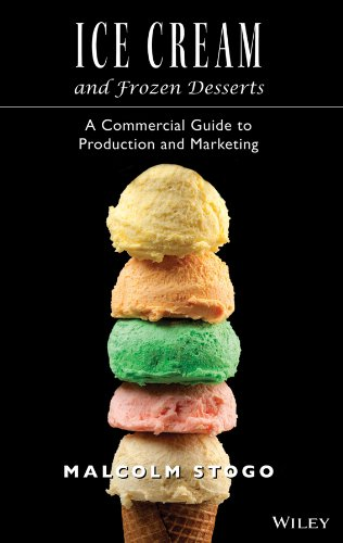 9780471153924: Ice Cream and Frozen Deserts: A Commercial Guide to Production and Marketing