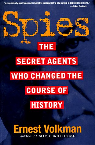 9780471154037: Spies: The Secret Agents Who Changed the Course of History