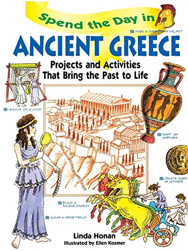 9780471154549: Spend the Day in Ancient Greece: Projects and Activities That Bring the Past to Life