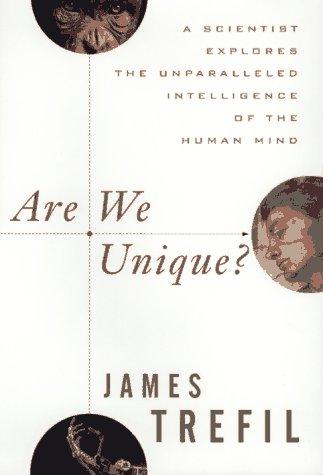 Are We Unique?: A Scientist Explores the: James Trefil