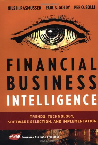 9780471155553: Financial Business Intelligence: Trends, Technology, Software Selection, and Implementation