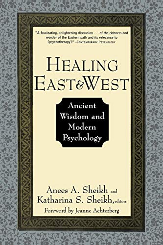 9780471155607: Healing East and West: Ancient Wisdom and Modern Psychology