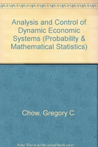 9780471156161: Analysis and Control of Dynamic Economic Systems (Wiley Series in Probability and Statistics - Applied Probability and Statistics Section)