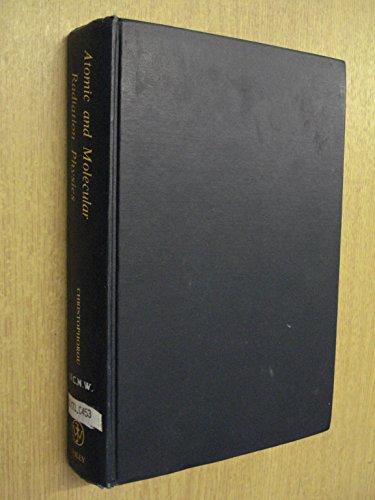 Atomic and Molecular Radiation Physics;: Christophorou, L. G.,