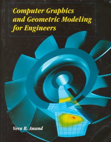 9780471157311: Computer Graphics and Geometric Modeling for Engineers