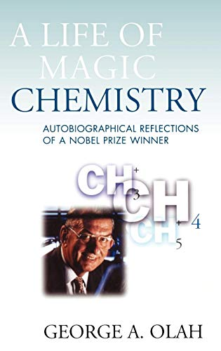 9780471157434: A Life of Magic Chemistry: Autobiographical Reflections of a Nobel Prize Winner
