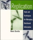 9780471157540: Data Replication: Tools and Techniques for Managing Distributed Information