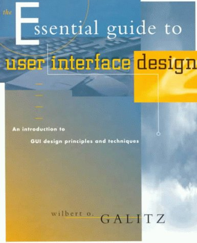 9780471157557: The Essential Guide to User Interface Design: An Introduction to GUI Design Principles and Techniques