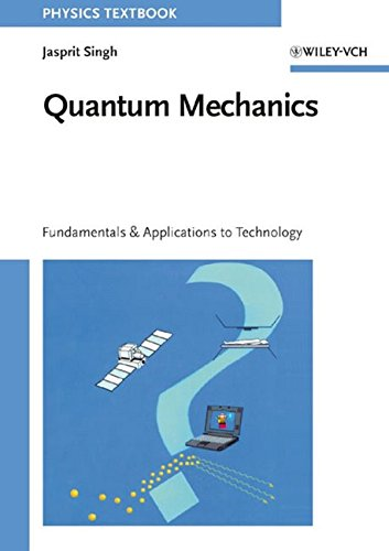 9780471157588: Quantum Mechanics: Fundamentals and Applications to Technology
