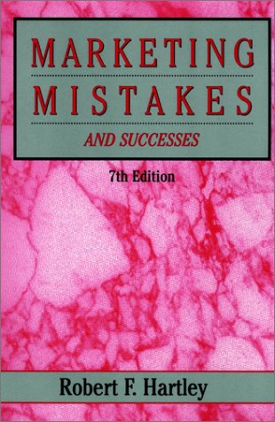 9780471159056: Marketing Mistakes and Successes (7th ed)