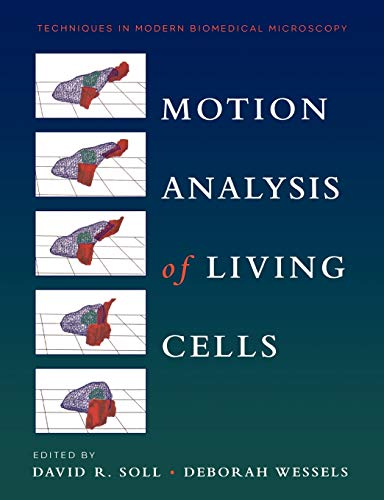 Motion Analysis of Living Cells Techniques in Modern Biomedical Microscopy