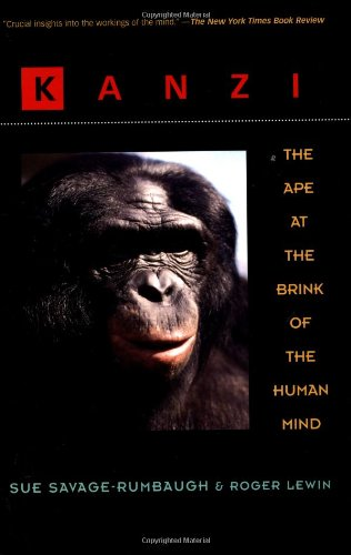 9780471159599: Kanzi: The Ape at the Brink of the Human Mind