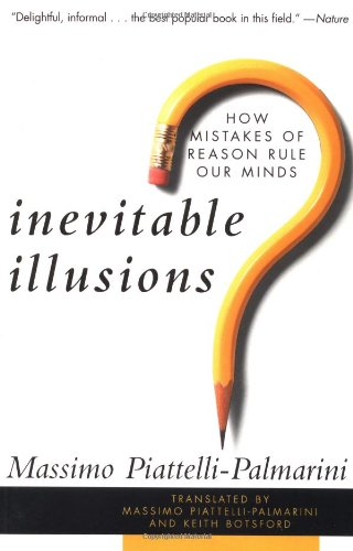 9780471159629: Inevitable Illusions: How Mistakes of Reason Rule Our Minds