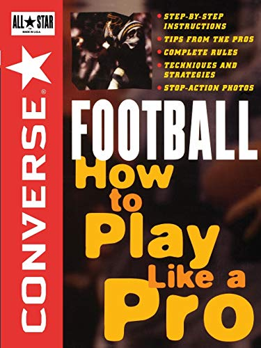 9780471159780: Converse All Star Football: How to Play Like a Pro