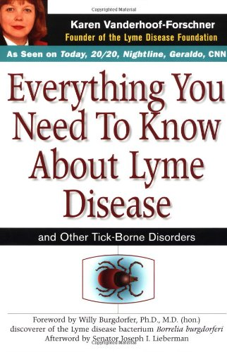 9780471160618: Everything You Need to Know about Lyme Disease and Other Tick-Borne Disorders