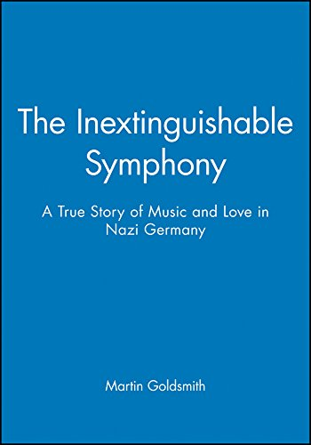 9780471161264: The Inextinguishable Symphony, Symphony 10-Pack: A True Story of Music and Love in Nazi Germany