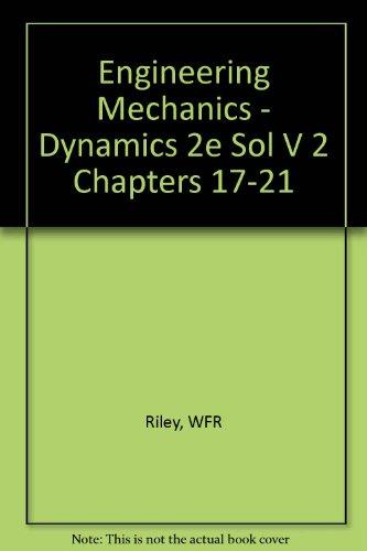 9780471162179: Engineering Mechanics: Dynamics- Solutions Manual, Vol. 2, Chapters 17-21