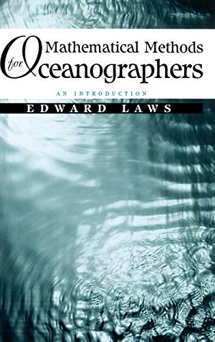 9780471162216: Mathematical Methods for Oceanographers: An Introduction