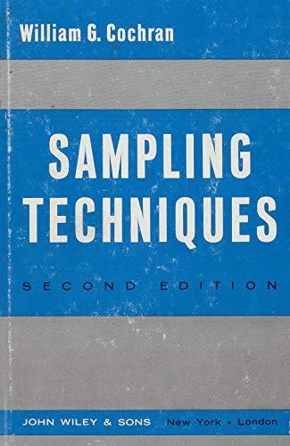 Sampling Techniques, 2nd Edition: Cochran, William G.