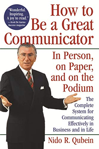 9780471163145: How to Be a Great Communicator: In Person, on Paper, and on the Podium