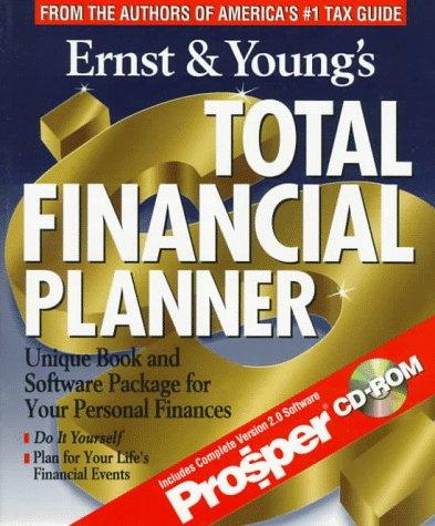 9780471163336: Ernst & Young's Total Financial Planner (ERNST AND YOUNG'S TOTAL FINANCIAL PLANNER)