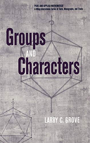 9780471163404: Groups and Characters (Pure and Applied Mathematics: A Wiley Series of Texts, Monographs and Tracts)