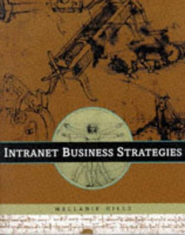 9780471163749: Intranet Business Strategies