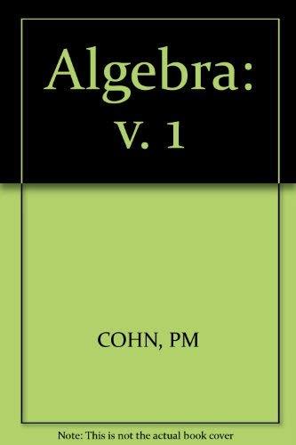 9780471164302: Algebra. Volume 1 (v. 1)