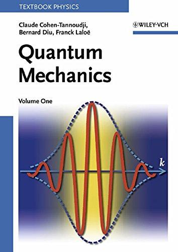 Quantum Mechanics, Vol. 1: Claude Cohen-Tannoudji