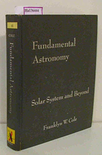 9780471164722: Fundamental Astronomy: Solar System and Beyond