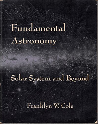 9780471164739: Fundamental Astronomy: Solar System and Beyond