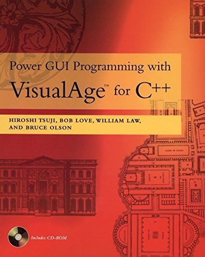 Power GUI Programming with Visual Age for C++ (0471164828) by Tsuji, Hiroshi; Love, Bob; Law, William; Olson, Bruce